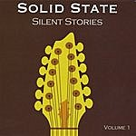 Solid State Silent Stories Vol.1