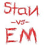 Stan Stan -Vs- Em