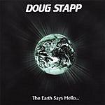 Doug Stapp The Earth Says Hello... (CD+DVD)