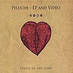 Static Of The Gods Peluche Ep