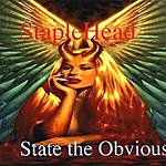 Staplehead State The Obvious