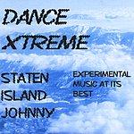 Staten Island Johnny 'dance Xtreme'