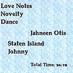 Staten Island Johnny Love Notes & Novelty Dance