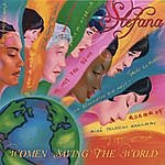 Stefana Women Saving The World