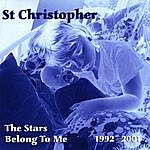 St. Christopher The Stars Belong To Me