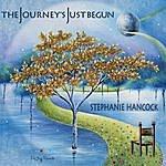 Stephanie Hancock The Journey's Just Begun
