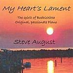 Steve August My Heart's Lament