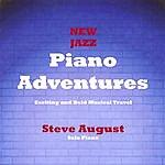Steve August New Jazz Piano Adventures