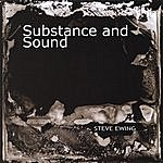 Steve Ewing Substance And Sound