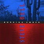 Steve Bell Burning Ember