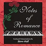 Steve Hall Notes Of Romance