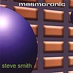 Steve Smith Mesmoronic