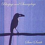 Steve Smith Bluejays And Sunnydays