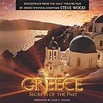 Steve Wood Greece - Secrets Of The Past