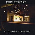 John Stewart A Neon Dreams Sampler