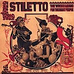 Stiletto The Wrong Music For The Right People