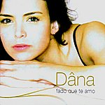 Dana Fado Que Te Amo