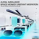 Aural Imbalance Space Monkey (Remixes) - Single