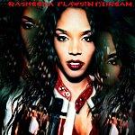 Rasheeda Flawsin (Feat. The Dream) - Ep
