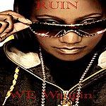 Ruin We Wangin - Single