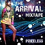 Priceless The Arrival Mixtape