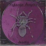 Strange Angels Deadly