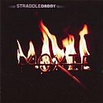 StraddleDaddy Moxie On Fire