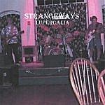 Strangeways Lupercalia
