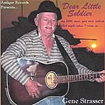 Gene Strasser Dear Little Soldier