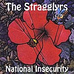 The Stragglyrs National Insecurity