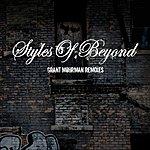 Styles Of Beyond Grant Mohrman Remixes