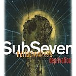 Subseven Wild Hallucinations From The Deep Sleep Deprivation