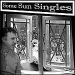 Sun Some Sun Singles
