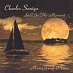 Charles Suniga Still In The Moment
