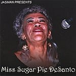 Sugar Pie DeSanto Slice Of Pie