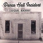 Sugar Bayou Dance Hall Incident