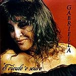 Gabriella 'e Vicule 'o Scuro