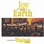 Taizé Joy On Earth