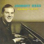 Johnny Hess Intégrale Johnny Hess (1938-1951)