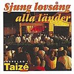 Taizé Sjung Lovsång Alla Länder