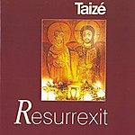 Taizé Resurrexit