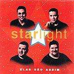 Starlight Band Elas Sao Assim