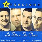 Starlight Band La Diz A Tia Chica