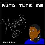 Hands-On Auto Tune Me - Ep