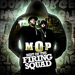 M.O.P. Best Of The Firing Squad