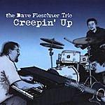 Dave Fleschner Creepin' Up