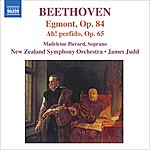 James Judd Beethoven, L. Van: Egmont / Ah, Perfido / Marches (Pierard, New Zealand Symphony, Judd)