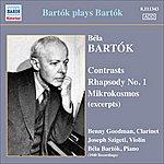 Béla Bartók Bartok, B.: Contrasts / Rhapsody No. 1 / Mikrokosmos (Excerpts) (Bartok, Szigeti, Goodman) (Bartok Plays Bartok) (1940)