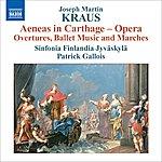 Patrick Gallois Kraus, J.m.: Aeneas In Carthage (Orchestral Excerpts) (Sinfonia Finlandia, Gallois)