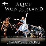 Carl Davis Davis, C.: Alice In Wonderland [Ballet] (Prague City Philharmonic, Davis)
